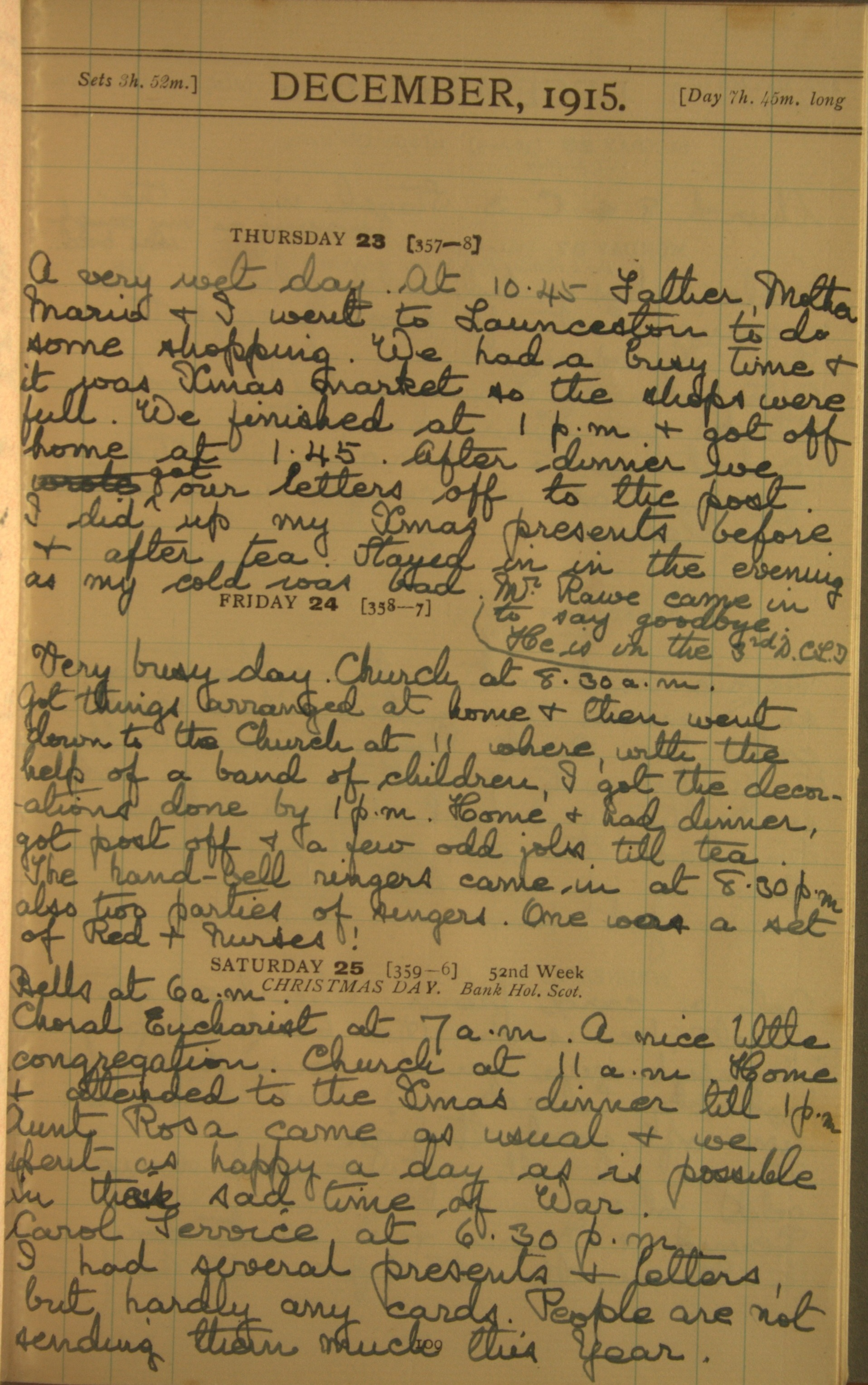 23 December 1915 entry reads : '… After dinner we got our letters off to the post. I did up my xmas presents before + after tea. …'