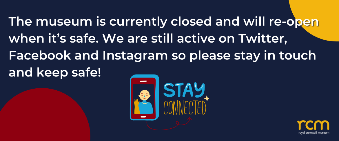 The museum is currently closed and will re-open when it's safe. We are still active on Twitter, Facebook and Instagram so please stay in touch and keep safe!