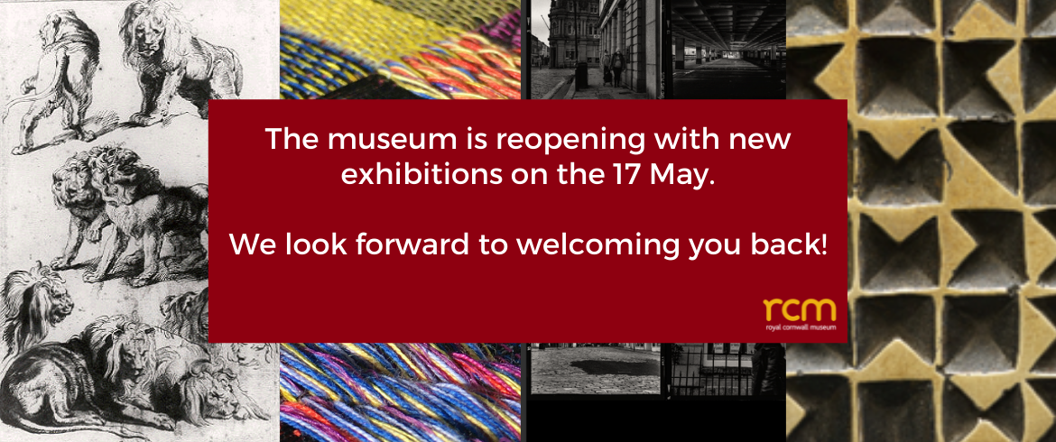 The museum is reopening with new exhibitions on the 17 May. We look forward to welcoming you back!